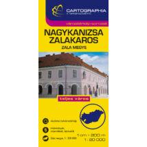 Cartographia  - Nagykanizsa/Zalakaros várostérkép (+Zala megye térképe)
