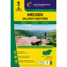 Cartographia  - Mecsek, Villányi-hegység turistakalauz