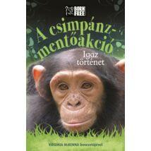 A csimpánz-mentőakció-Igaz történet