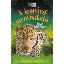 A leopárd-mentőakció - Igaz történet