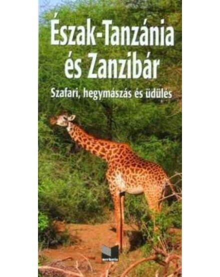 Észak-Tanzánia és Zanzibár útikönyv