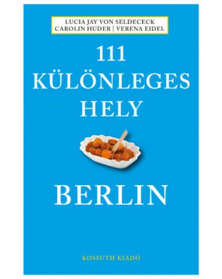 Cartographia  - Berlin útikönyv, 111 Különleges hely