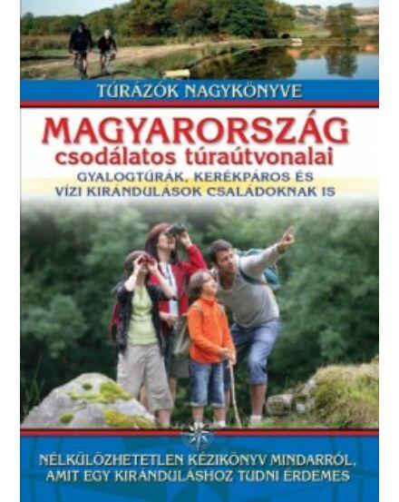 Cartographia  - Magyarország csodálatos túraútvonalai