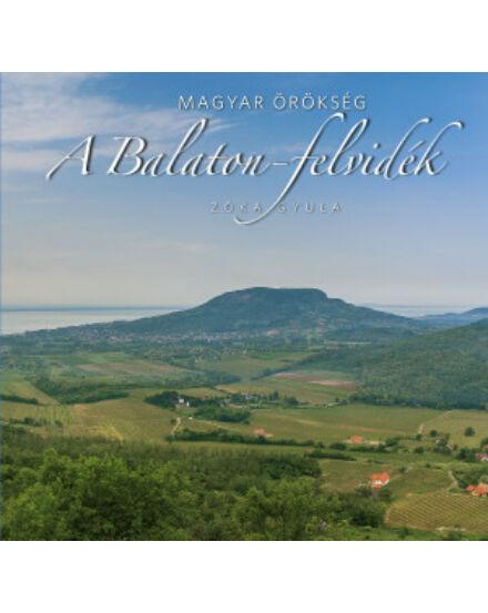 Cartographia  - A Balaton-felvidék - Magyar örökség