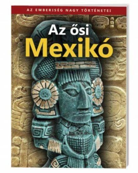 Cartographia  - Az ősi Mexikó