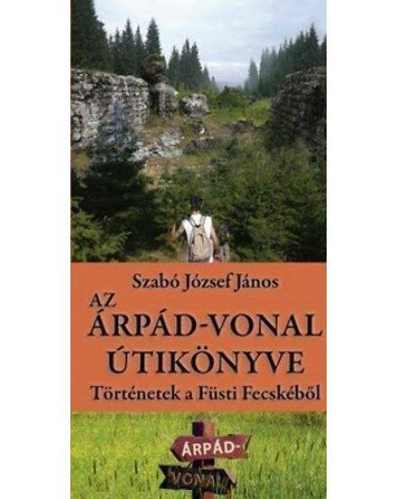 Cartographia  - Az Árpád-vonal útikönyve