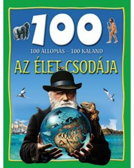 Cartographia  - 100 állomás - 100 kaland / Az élet csodája