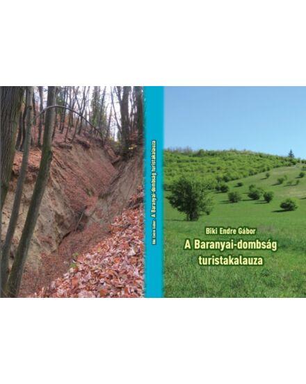 Cartographia  - A Baranyai-dombság turistakalauza