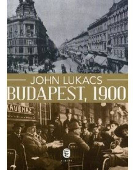 Cartographia  - Budapest, 1900 - A város és kultúrája
