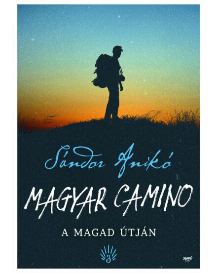 Cartographia  - Magyar Camino A magad útján