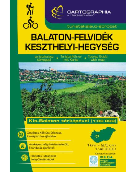 Cartographia  - Balaton-felvidék/Keszthelyi-hegység turistakalauz