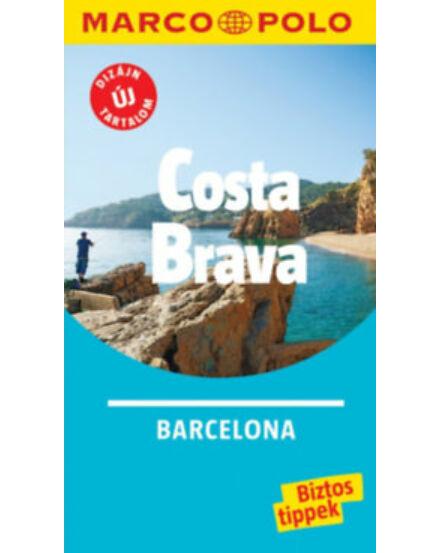 Cartographia  - Costa Brava, Barcelona útikönyv - Marco Polo