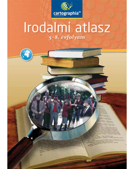 Cartographia  - Irodalmi atlasz 5-8. évfolyam