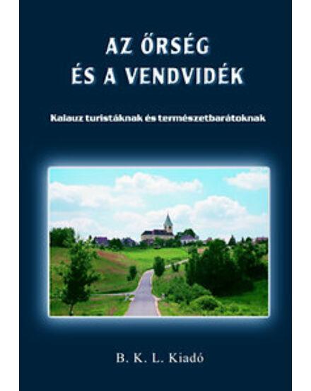 Cartographia  - Az Őrség és a Vendvidék útikönyv (BKL)