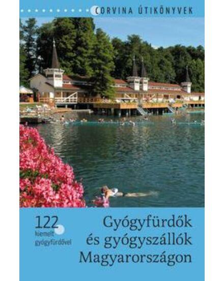 Cartographia  - Gyógyfürdők és gyógyszállók Magyarországon útikönyv