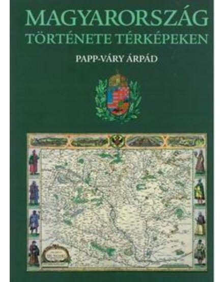 Cartographia  - Magyarország története térképeken