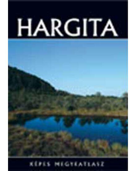 Cartographia  - Hargita képes megyeatlasz
