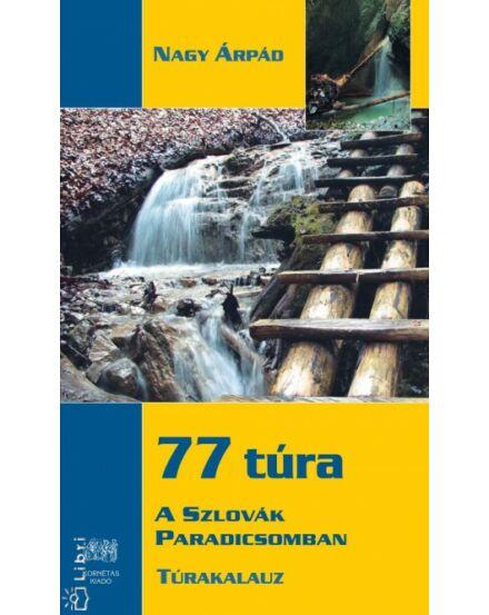 Cartographia  - 77 túra a Szlovák paradicsomban túrakalauz