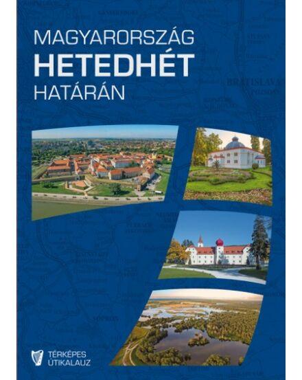 Cartographia  - Magyarország hetedhét határán útikönyv