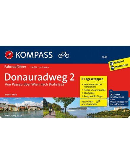 Cartographia  - K 6640 Donauradweg 2  Passau-tól Pozsonyig kerékpáros útikönyv