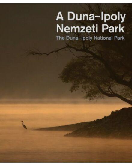 Cartographia  - Duna-Ipoly Nemzeti park képes album (Corvina)