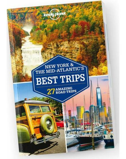Cartographia  - New York és Mid Atlantic Best Trips útikönyv (angol) Lonely Planet