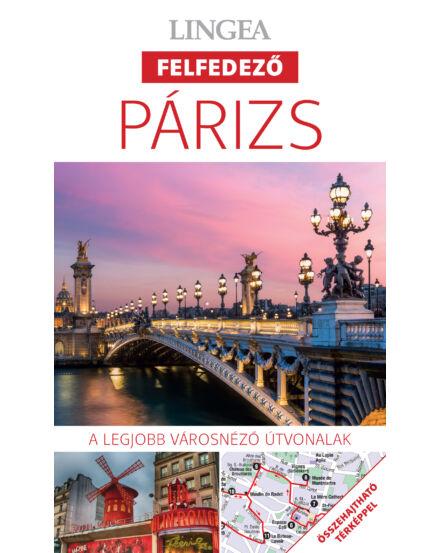 Cartographia  - Párizs felfedező útikönyv térképpel