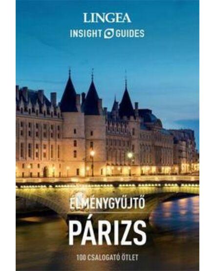 Cartographia  - Párizs élménygyűjtő útikönyv