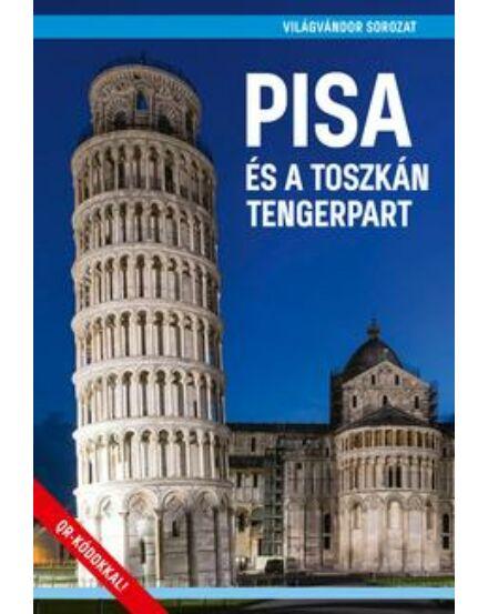 Cartographia  - Pisa és a Toszkán Tengerpart útikönyv (Világvándor)