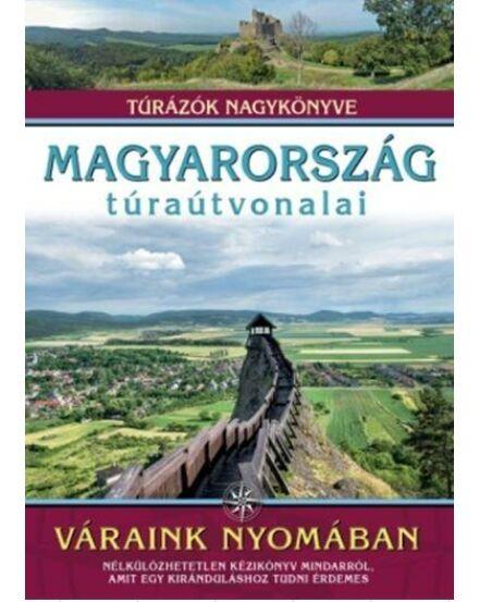 Cartographia  - Magyarország túraútvonalai - Váraink nyomában