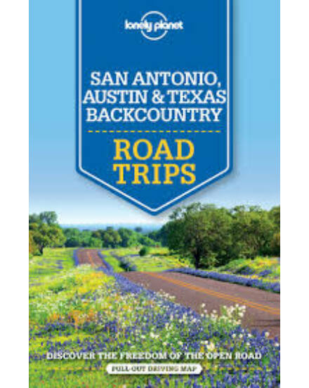 Cartographia  - San Antonio, Austin & Texas Backcountry Road Trips útikönyv (angol)