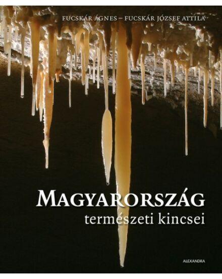 Cartographia  - Magyarország természeti kincsei