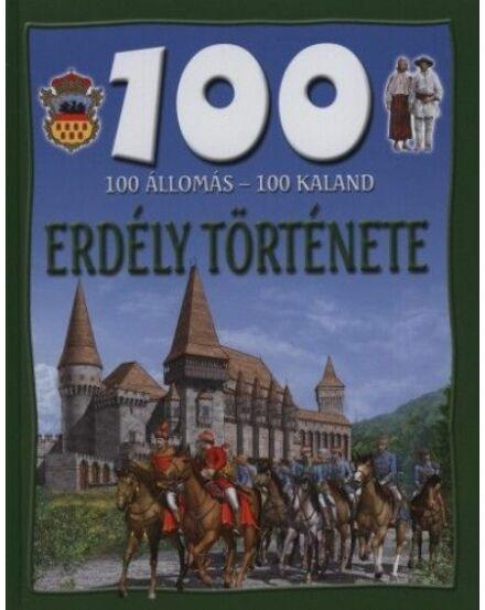Cartographia  - 100 állomás - 100 kaland / Erdély története
