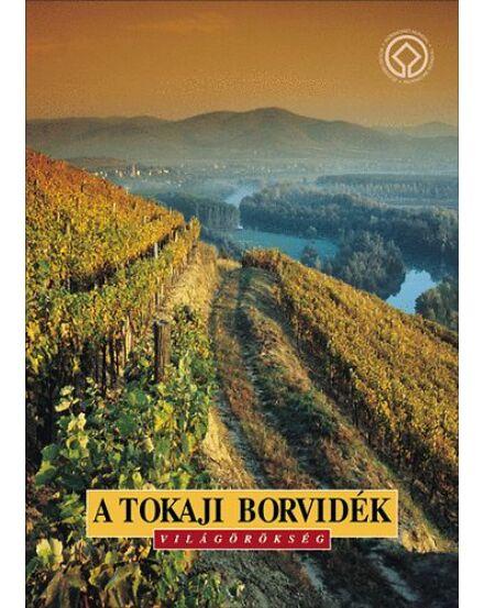 Cartographia  - A Tokaji borvidék Világörökség útikönyv