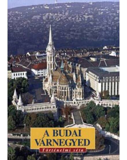 Cartographia  - A Budai Várnegyed Történelmi séta útikönyv