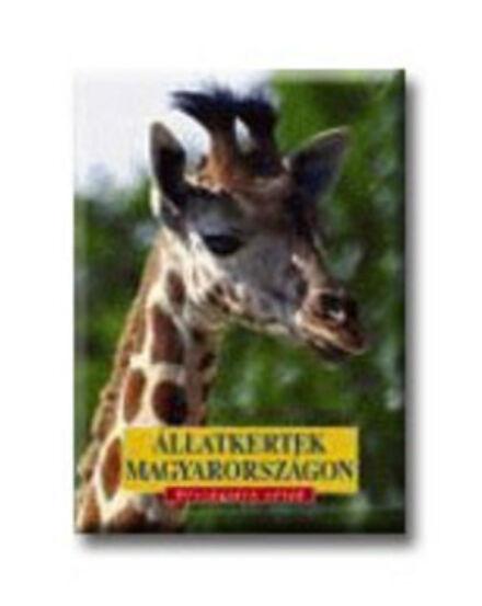 Cartographia  - Állatkertek Magyarországon