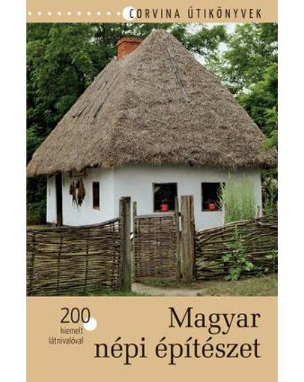 Cartographia  - Magyar népi építészet útikönyv
