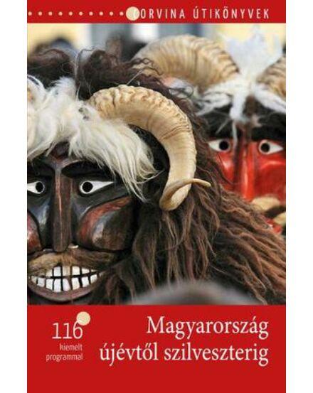 Cartographia  - Magyarország újévtől szilveszterig útikönyv