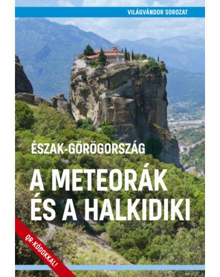 Cartographia  - Észak-Görögország - A Meteorák és a Halkidiki útikönyv
