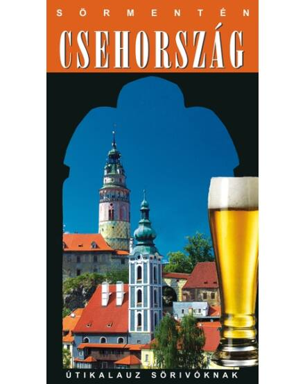 Cartographia  - Csehország Sörmentén útikönyv