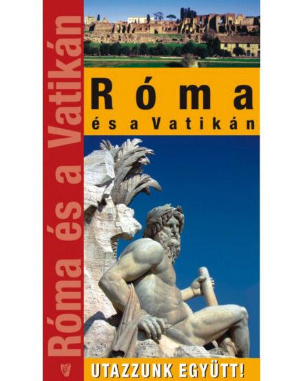 Cartographia  - Róma és a Vatikán útikönyv - Utazzunk együtt