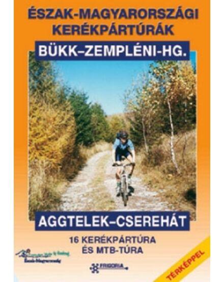 Cartographia  - Észak-Magyarországi kerékpártúrák (útikönyv)