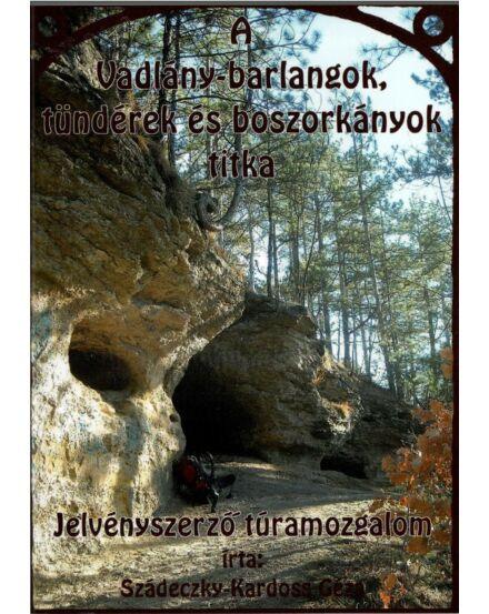 Cartographia  - A Vadlány-barlangok, tündérek és boszorkányok titka igazolófüzet