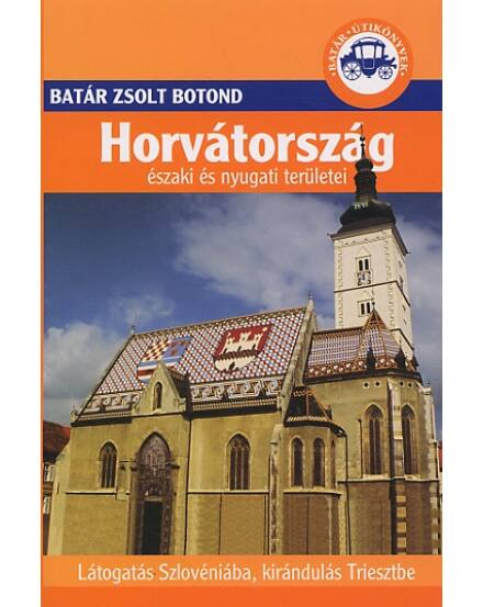 Cartographia  - Horvátország északi és nyugati területei útikönyv