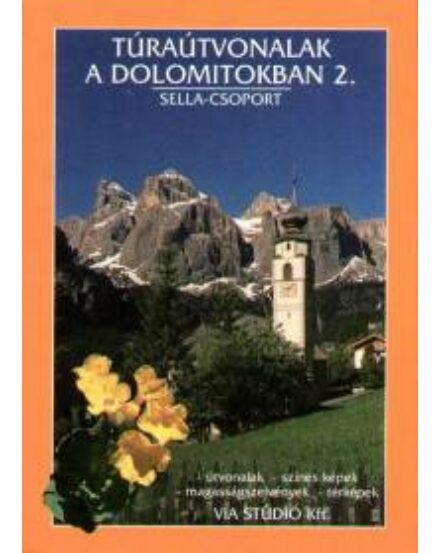 Cartographia  - Túraútvonalak a Dolomitokban 2. kötet