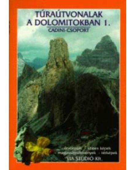 Cartographia  - Túraútvonalak a Dolomitokban 1. kötet