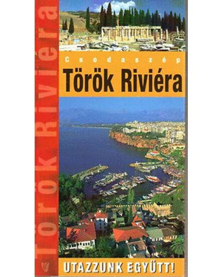 Cartographia  - Török Riviéra útikönyv