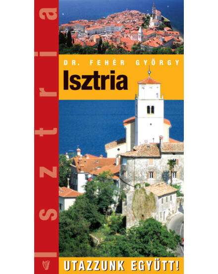 Cartographia  - Isztria útikönyv
