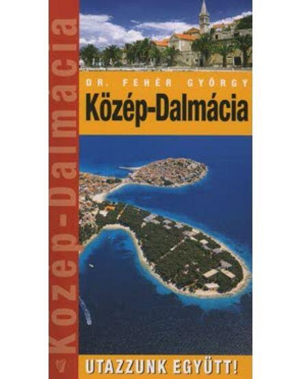 Cartographia  - Közép-Dalmácia útikönyv