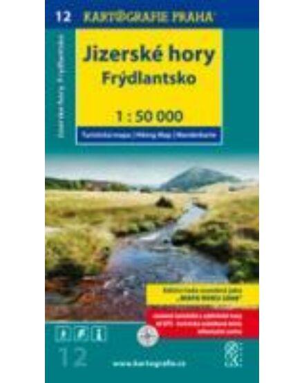 Cartographia  - TM 12 Jizera-hegység/Jizerské hory, Frydlantsko turistatérkép